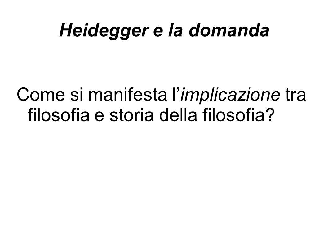 Heidegger e la domanda Come si manifesta l'implicazione tra filosofia e storia della filosofia