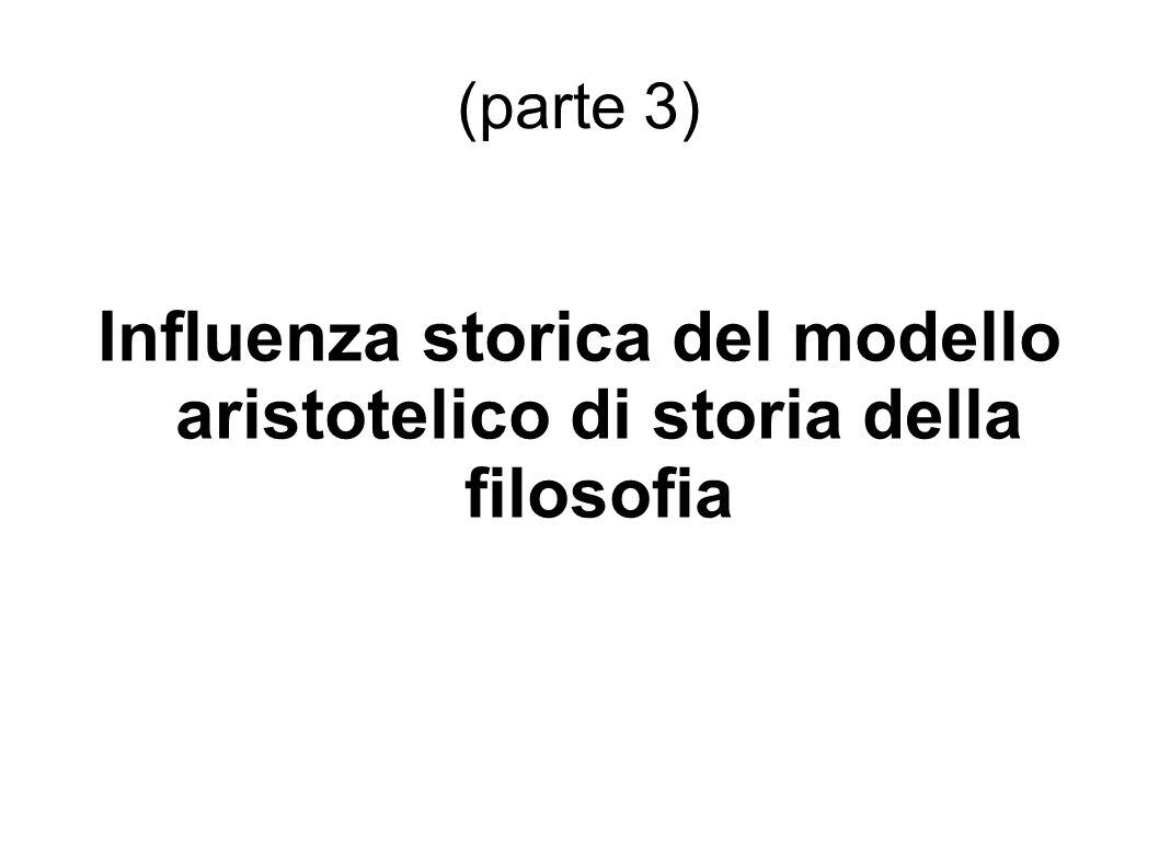 (parte 3) Influenza storica del modello aristotelico di storia della filosofia