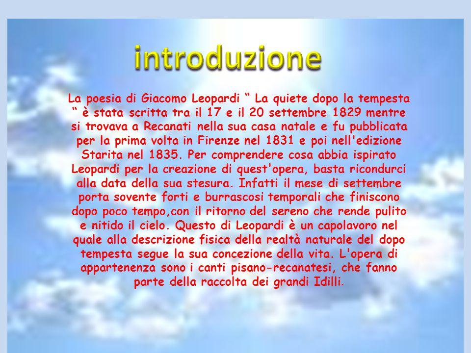 """La poesia di Giacomo Leopardi """" La quiete dopo la tempesta """" è stata scritta tra il 17 e il 20 settembre 1829 mentre si trovava a Recanati nella sua c"""