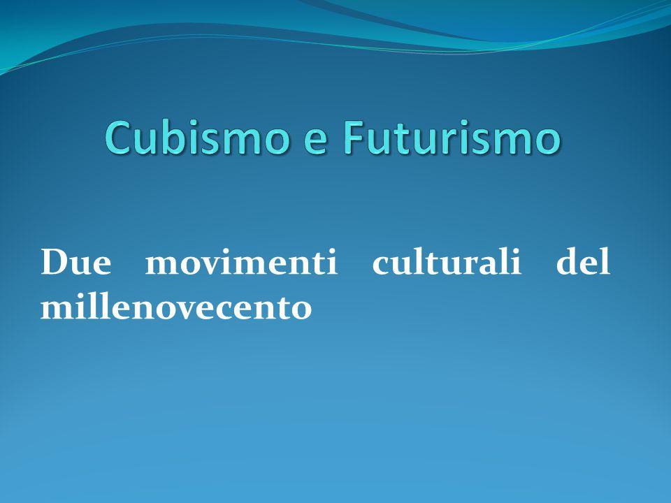 Due movimenti culturali del millenovecento
