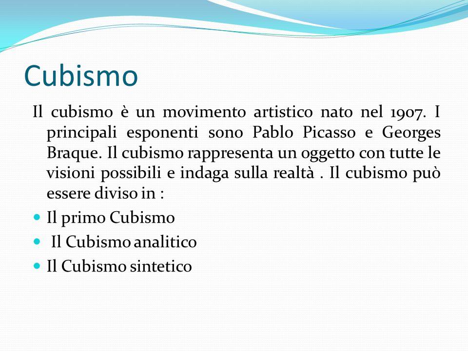 Cubismo Il cubismo è un movimento artistico nato nel 1907.