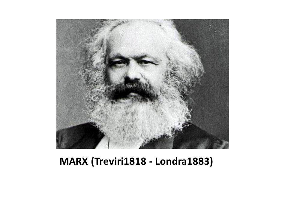 MARX (Treviri1818 - Londra1883)