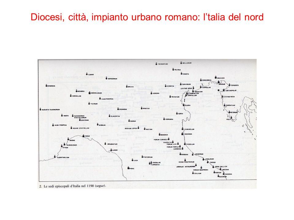 Diocesi, città, impianto urbano romano: l'talia del nord
