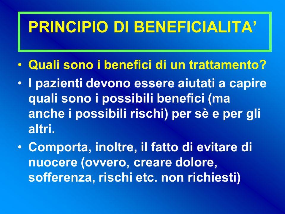 PRINCIPIO DI BENEFICIALITA' Quali sono i benefici di un trattamento.