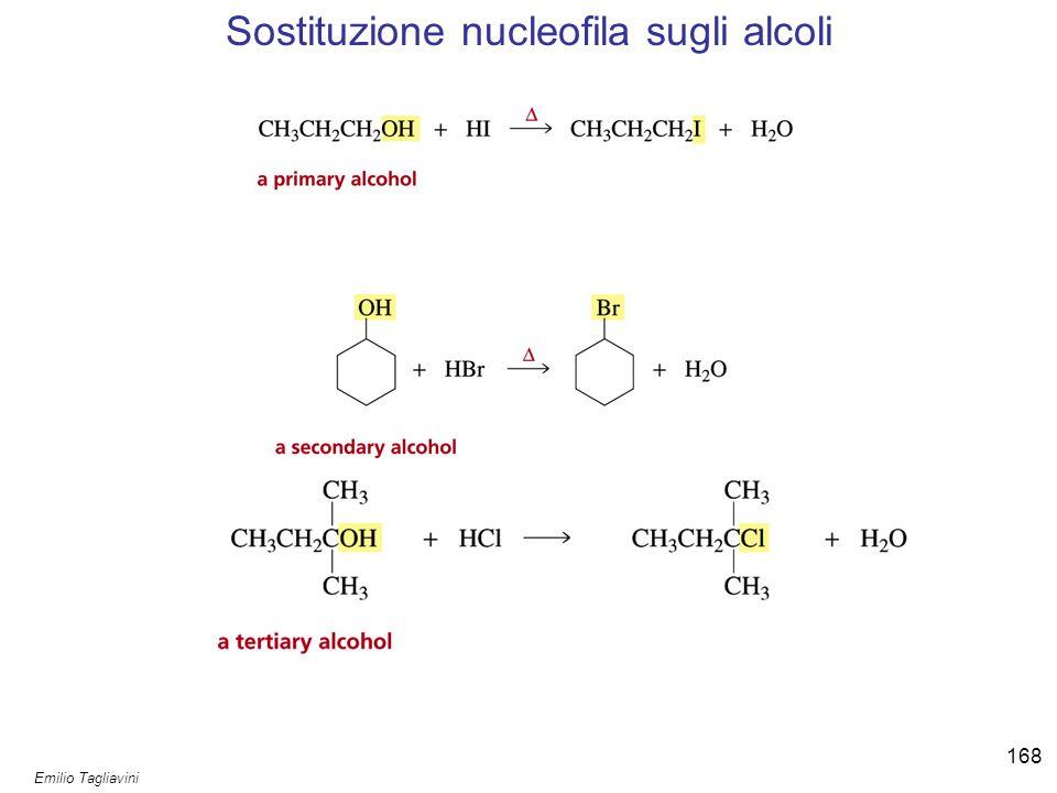 Emilio Tagliavini Chimica Organica TeCoRe - 2007/08 169 Alcoli secondari e terziari subiscono reazione S N 1 con acidi alogenidrici