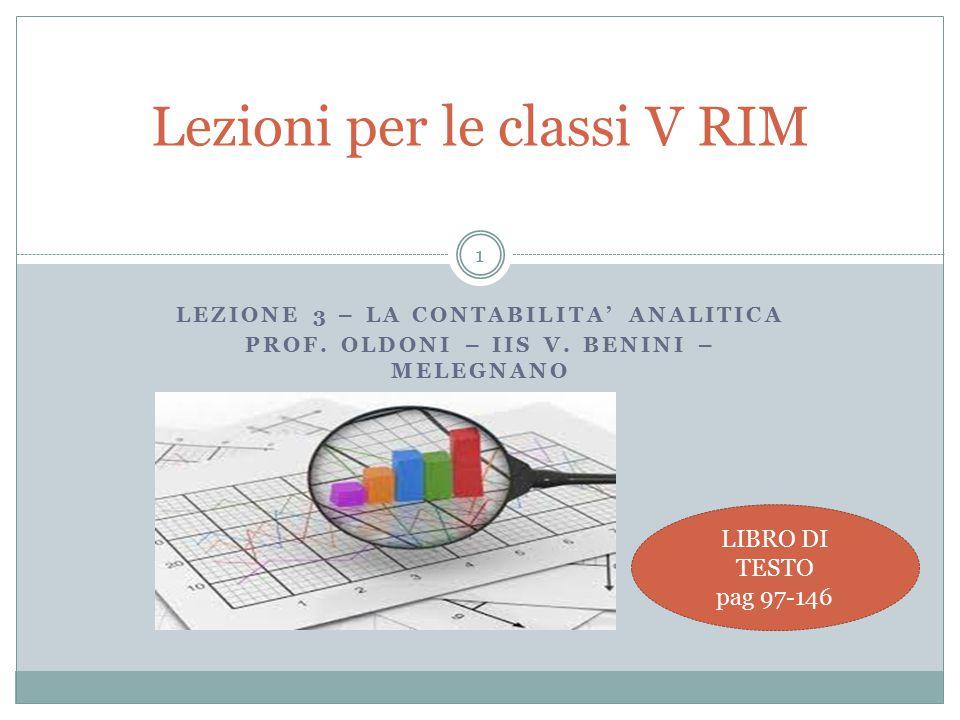 1 LEZIONE 3 – LA CONTABILITA' ANALITICA PROF.OLDONI – IIS V.