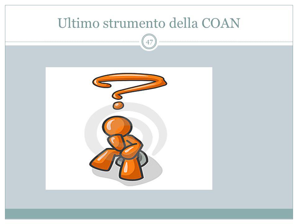 Ultimo strumento della COAN 47