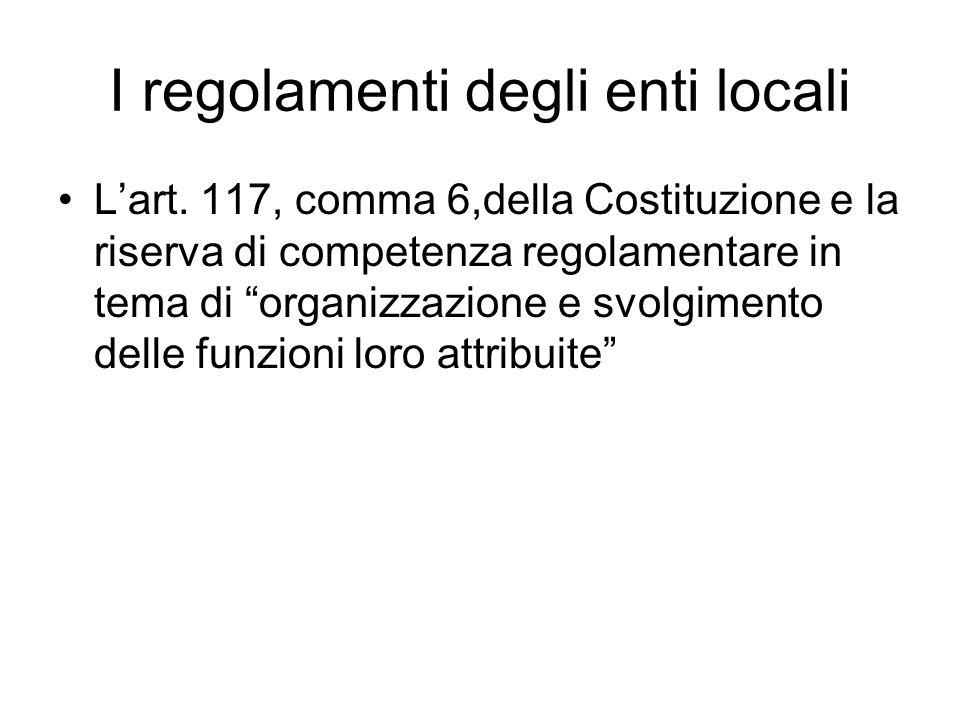 I regolamenti degli enti locali L'art.