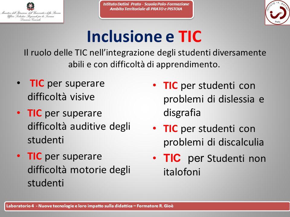 Istituto Datini Prato - Scuola Polo-Formazione Ambito Territoriale di PRATO e PISTOIA 11 Laboratorio 4 - Nuove tecnologie e loro impatto sulla didatti