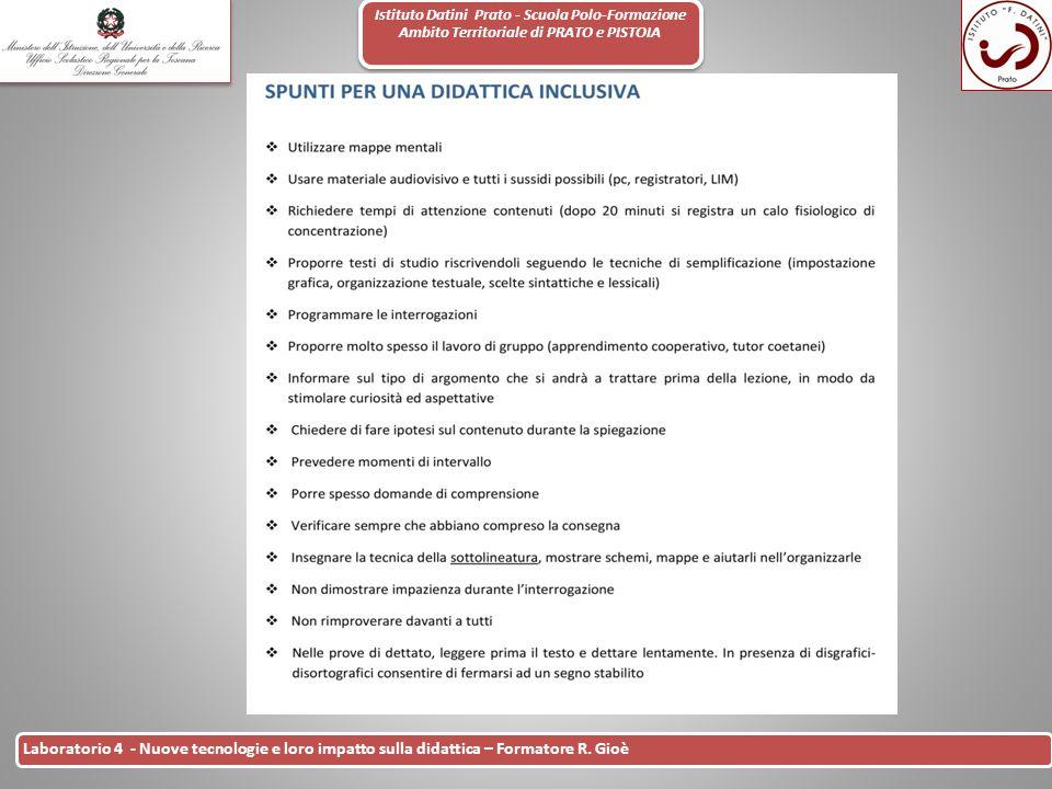 Istituto Datini Prato - Scuola Polo-Formazione Ambito Territoriale di PRATO e PISTOIA 12 Laboratorio 4 - Nuove tecnologie e loro impatto sulla didatti