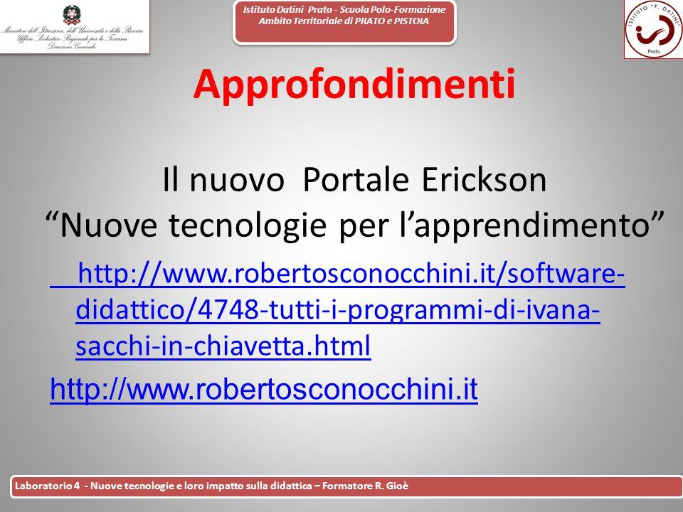 Istituto Datini Prato - Scuola Polo-Formazione Ambito Territoriale di PRATO e PISTOIA 19 Laboratorio 4 - Nuove tecnologie e loro impatto sulla didatti