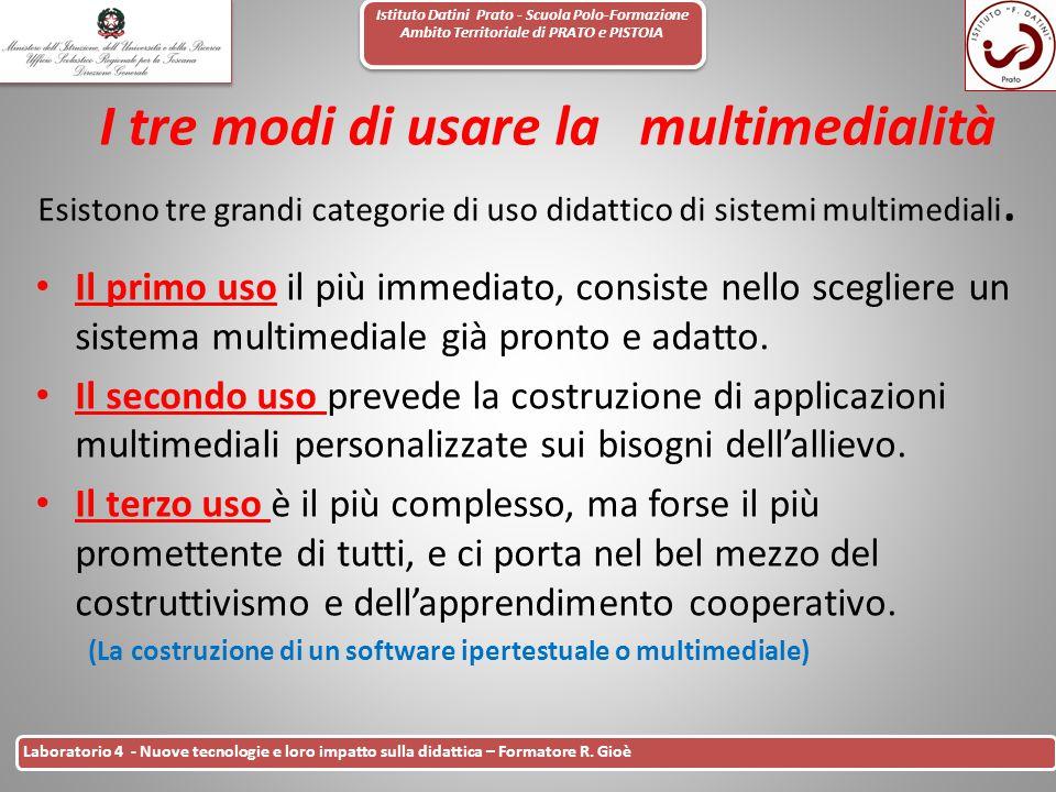 Istituto Datini Prato - Scuola Polo-Formazione Ambito Territoriale di PRATO e PISTOIA 20 Laboratorio 4 - Nuove tecnologie e loro impatto sulla didatti