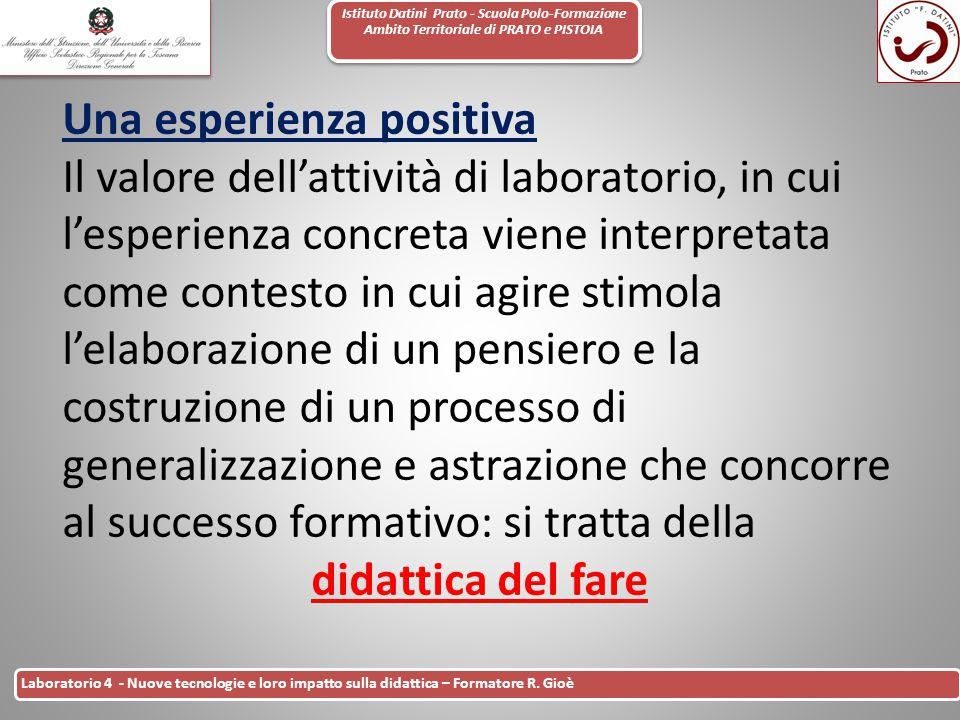Istituto Datini Prato - Scuola Polo-Formazione Ambito Territoriale di PRATO e PISTOIA 23 Laboratorio 4 - Nuove tecnologie e loro impatto sulla didatti