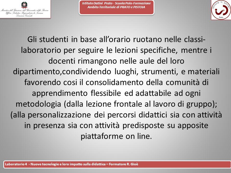 Istituto Datini Prato - Scuola Polo-Formazione Ambito Territoriale di PRATO e PISTOIA 27 Laboratorio 4 - Nuove tecnologie e loro impatto sulla didatti