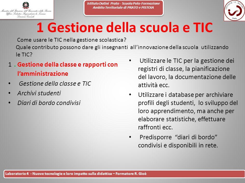 Istituto Datini Prato - Scuola Polo-Formazione Ambito Territoriale di PRATO e PISTOIA 29 Laboratorio 4 - Nuove tecnologie e loro impatto sulla didatti
