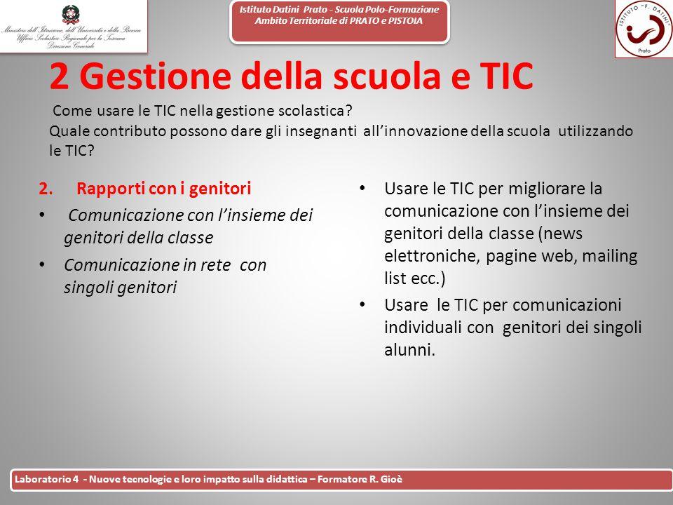Istituto Datini Prato - Scuola Polo-Formazione Ambito Territoriale di PRATO e PISTOIA 30 Laboratorio 4 - Nuove tecnologie e loro impatto sulla didatti