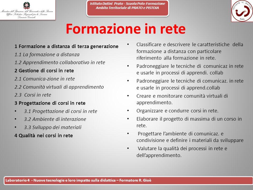 Istituto Datini Prato - Scuola Polo-Formazione Ambito Territoriale di PRATO e PISTOIA 33 Laboratorio 4 - Nuove tecnologie e loro impatto sulla didatti