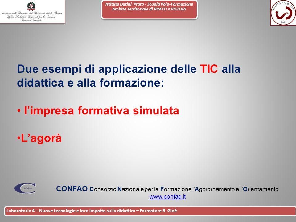 Istituto Datini Prato - Scuola Polo-Formazione Ambito Territoriale di PRATO e PISTOIA 35 Laboratorio 4 - Nuove tecnologie e loro impatto sulla didatti