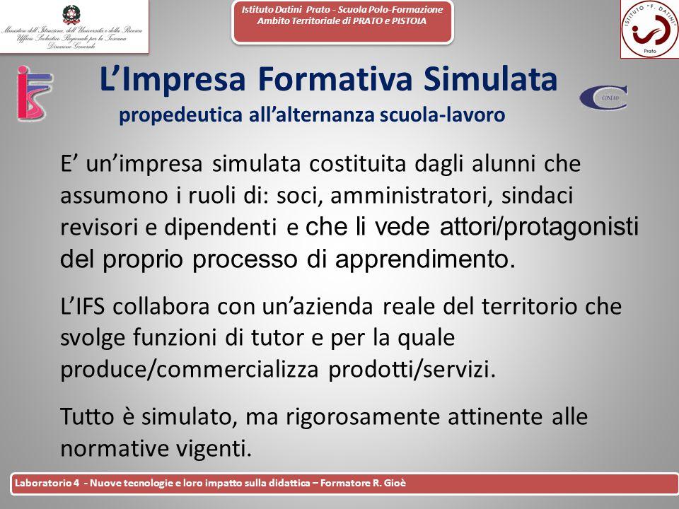 Istituto Datini Prato - Scuola Polo-Formazione Ambito Territoriale di PRATO e PISTOIA 36 Laboratorio 4 - Nuove tecnologie e loro impatto sulla didatti