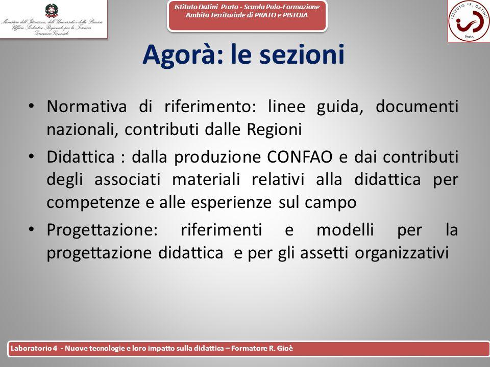 Istituto Datini Prato - Scuola Polo-Formazione Ambito Territoriale di PRATO e PISTOIA 42 Laboratorio 4 - Nuove tecnologie e loro impatto sulla didatti