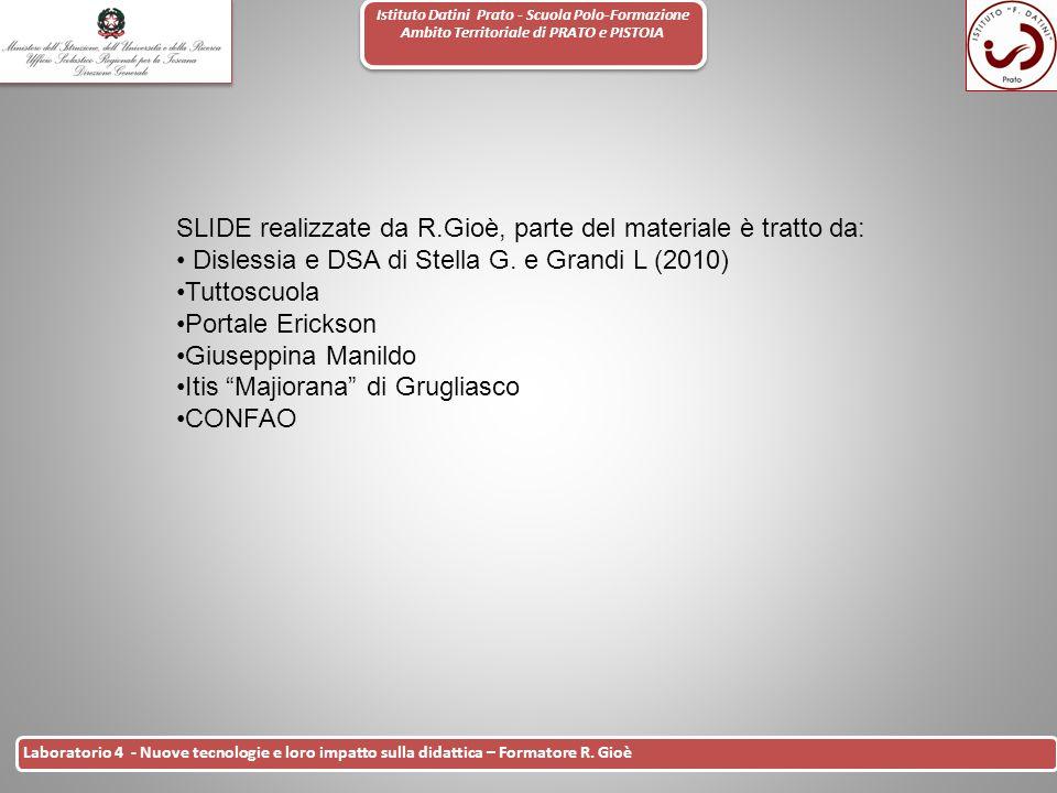 Istituto Datini Prato - Scuola Polo-Formazione Ambito Territoriale di PRATO e PISTOIA 44 Laboratorio 4 - Nuove tecnologie e loro impatto sulla didatti