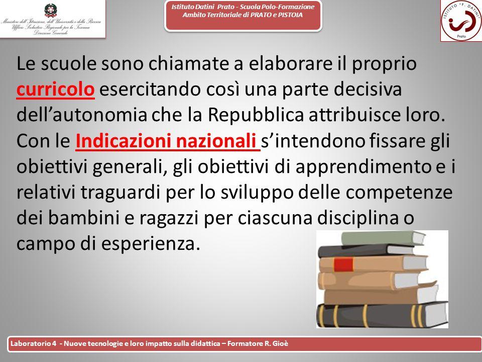 Istituto Datini Prato - Scuola Polo-Formazione Ambito Territoriale di PRATO e PISTOIA 6 Laboratorio 4 - Nuove tecnologie e loro impatto sulla didattic