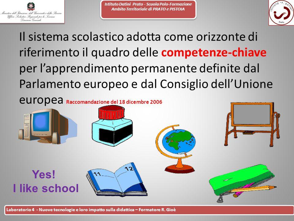 Istituto Datini Prato - Scuola Polo-Formazione Ambito Territoriale di PRATO e PISTOIA 7 Laboratorio 4 - Nuove tecnologie e loro impatto sulla didattic