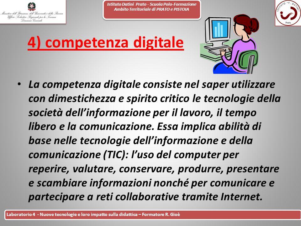 Istituto Datini Prato - Scuola Polo-Formazione Ambito Territoriale di PRATO e PISTOIA 9 Laboratorio 4 - Nuove tecnologie e loro impatto sulla didattic