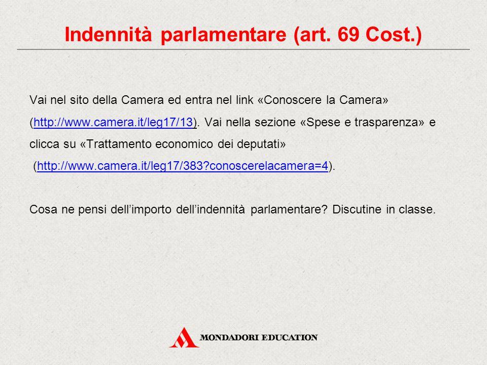 Vai nel sito della Camera ed entra nel link «Conoscere la Camera» (http://www.camera.it/leg17/13). Vai nella sezione «Spese e trasparenza» e clicca su