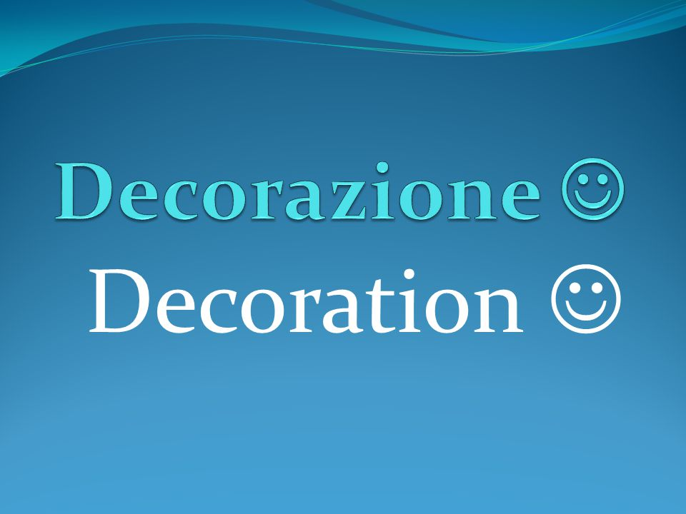 Decoration