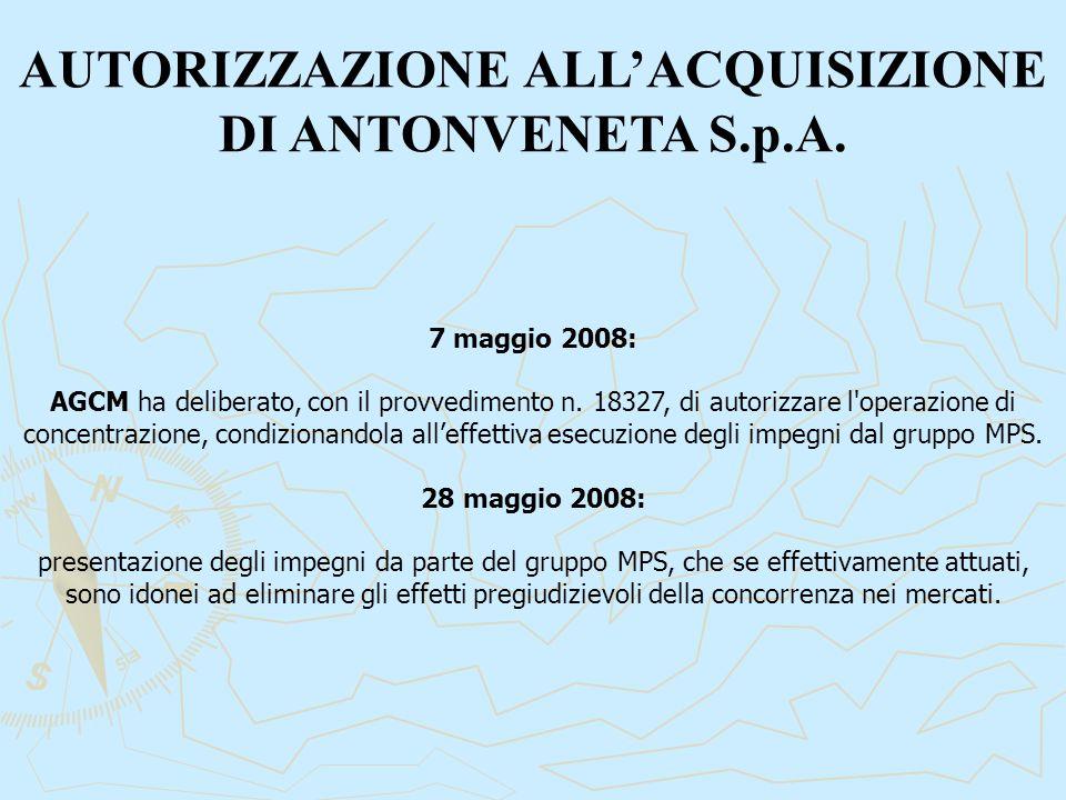 7 maggio 2008: AGCM ha deliberato, con il provvedimento n. 18327, di autorizzare l'operazione di concentrazione, condizionandola all'effettiva esecuzi