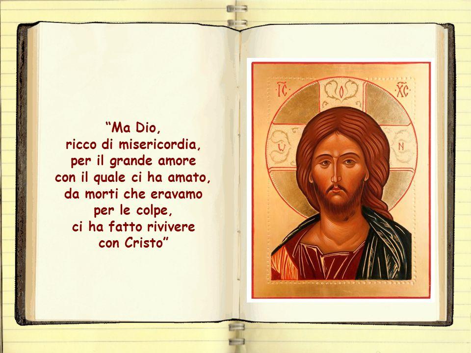 Dio, Padre misericordioso, simboleggiato nelle parabole, non soltanto ci ha perdonato, ma ci ha donato la vita stessa del suo figlio Gesù, ci ha donat