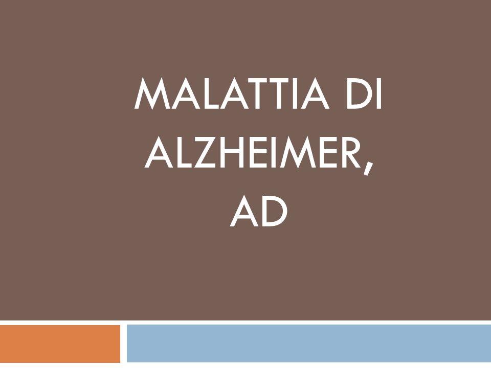 MALATTIA DI ALZHEIMER, AD