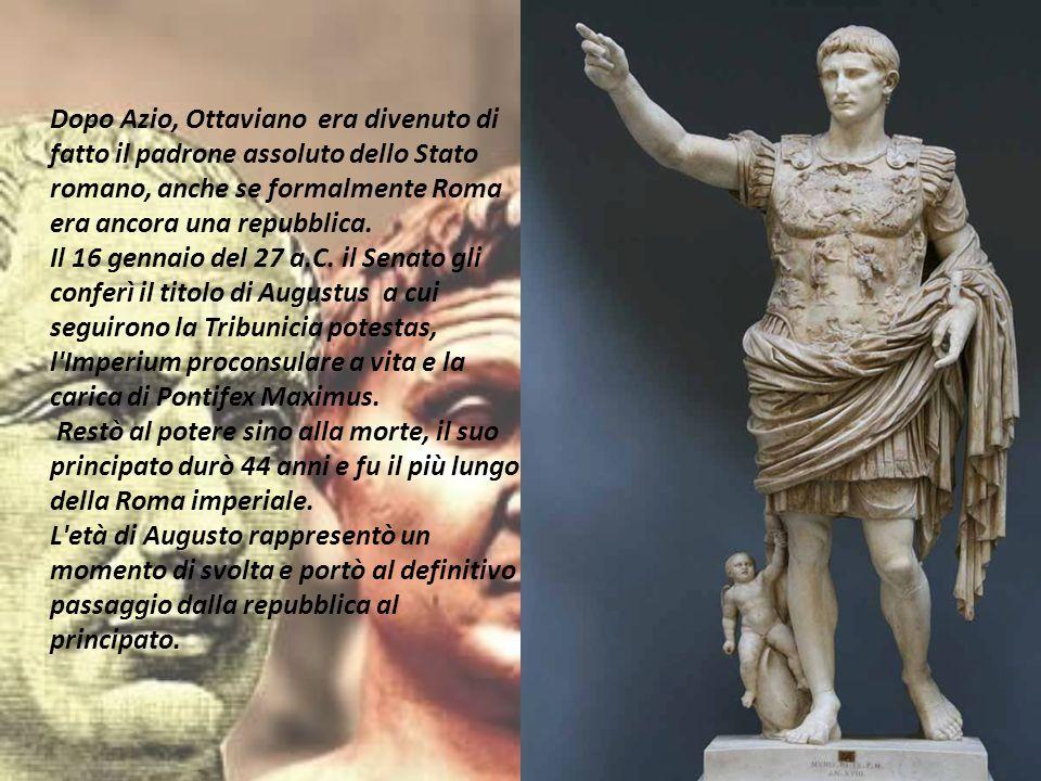 Dopo Azio, Ottaviano era divenuto di fatto il padrone assoluto dello Stato romano, anche se formalmente Roma era ancora una repubblica. Il 16 gennaio