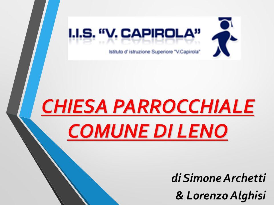 CHIESA PARROCCHIALE COMUNE DI LENO di Simone Archetti & Lorenzo Alghisi