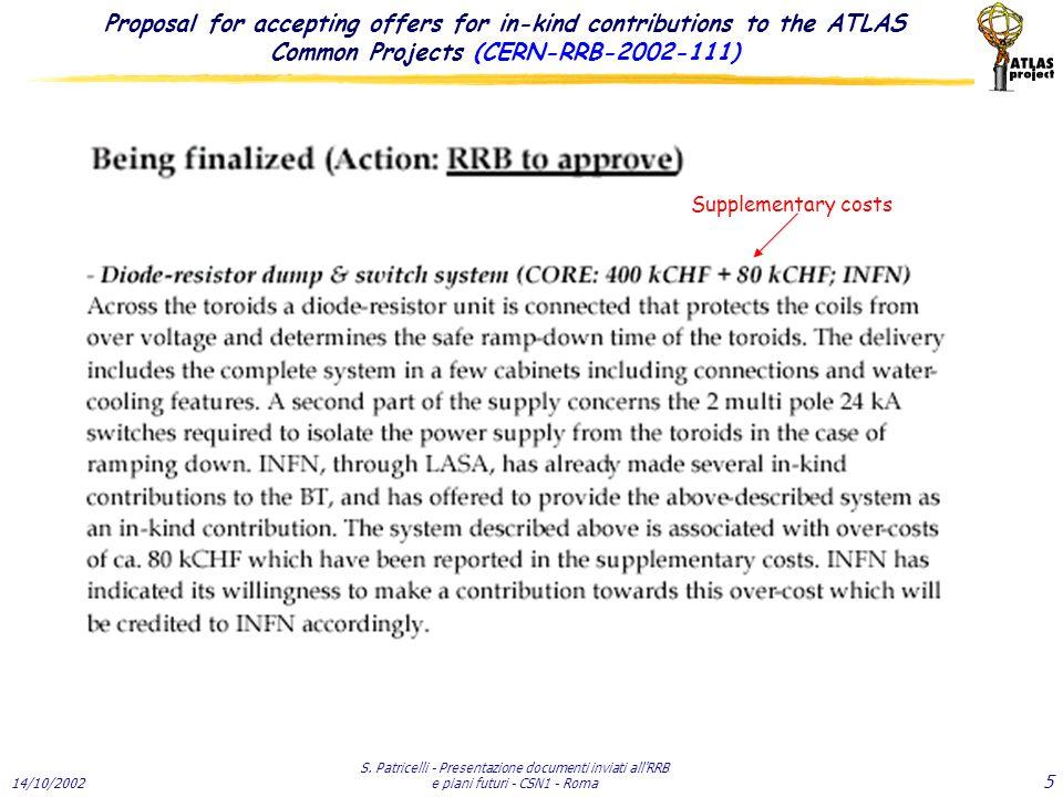 14/10/2002 S. Patricelli - Presentazione documenti inviati all RRB e piani futuri - CSN1 - Roma 26