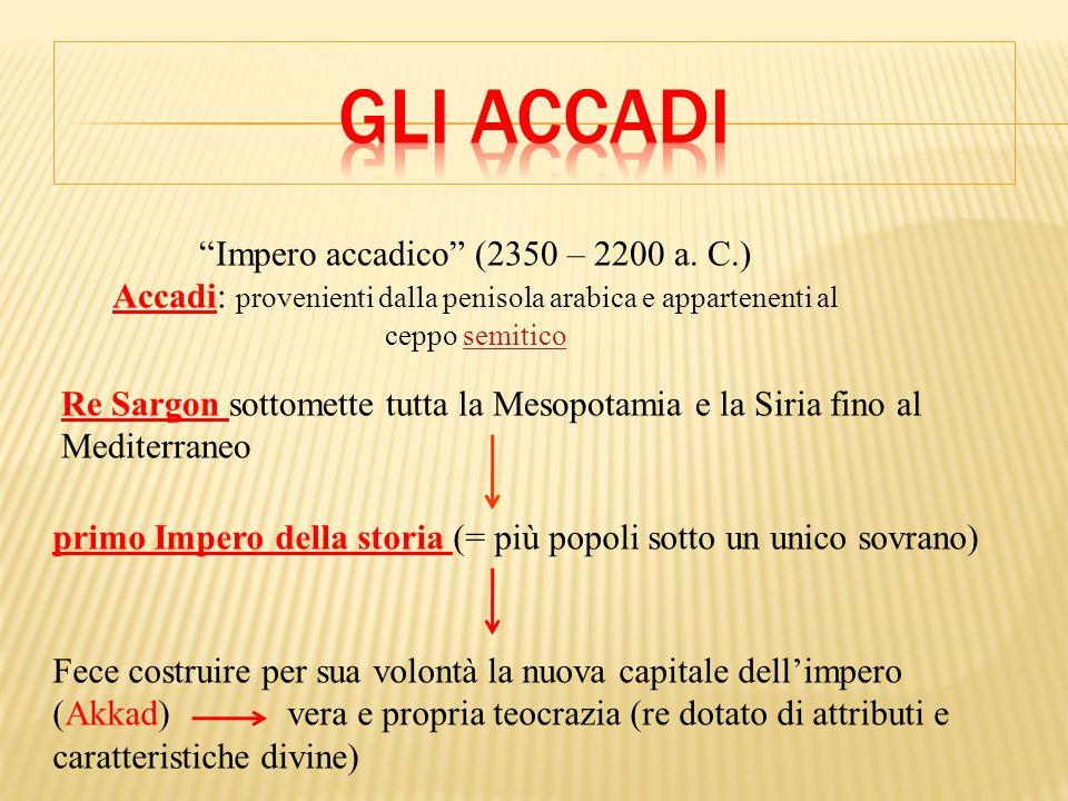 Impero accadico (2350 – 2200 a.