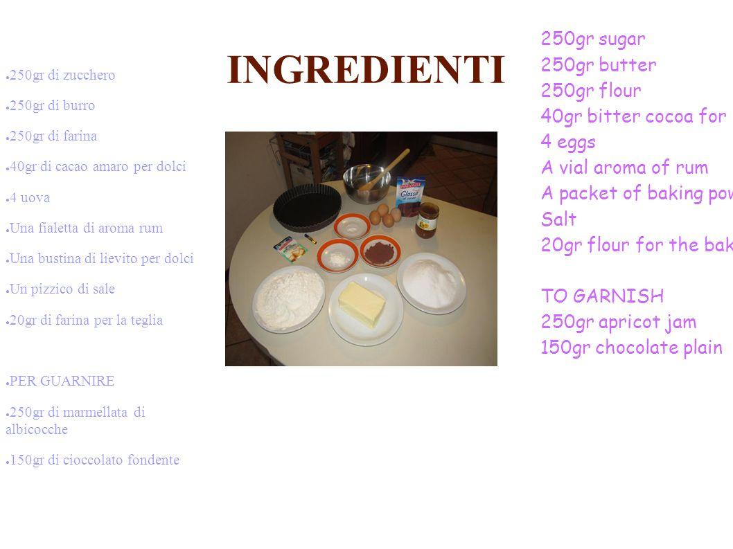 INGREDIENTI ● 250gr di zucchero ● 250gr di burro ● 250gr di farina ● 40gr di cacao amaro per dolci ● 4 uova ● Una fialetta di aroma rum ● Una bustina