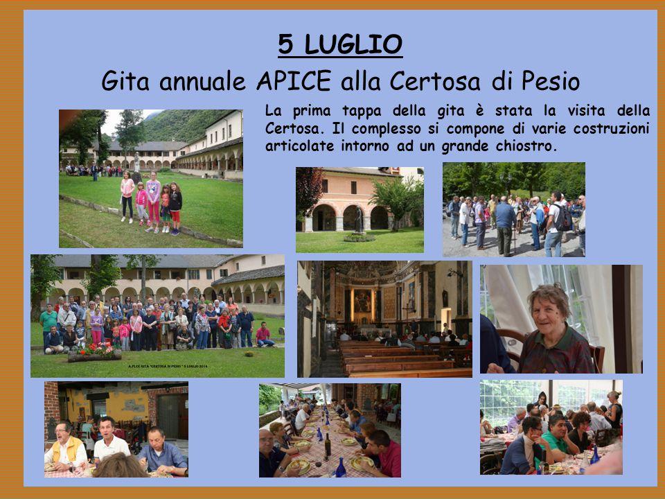 5 LUGLIO Gita annuale APICE alla Certosa di Pesio La prima tappa della gita è stata la visita della Certosa.