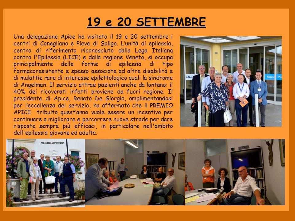 19 e 20 SETTEMBRE Una delegazione Apice ha visitato il 19 e 20 settembre i centri di Conegliano e Pieve di Soligo. L'unità di epilessia, centro di rif