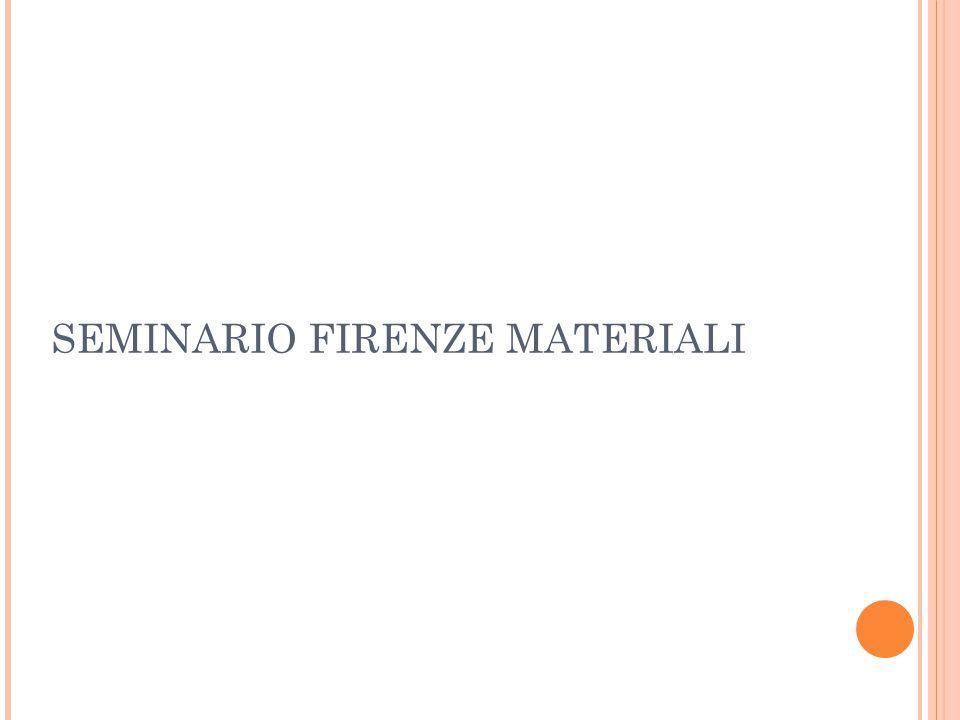 SEMINARIO FIRENZE MATERIALI