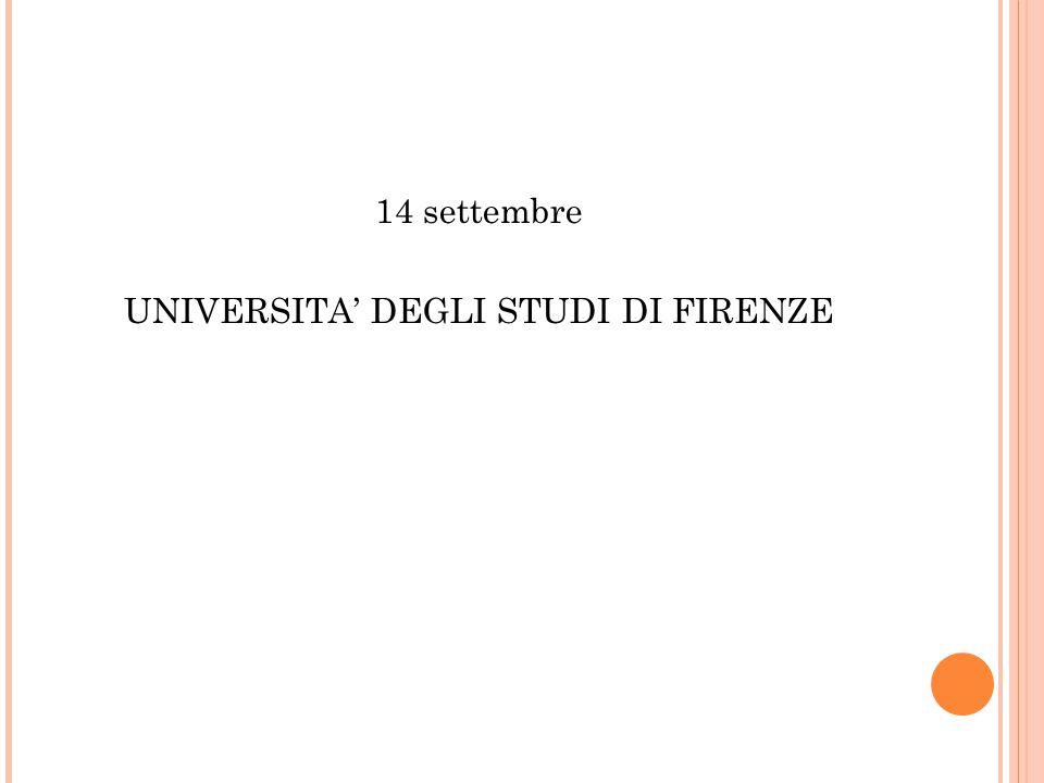14 settembre UNIVERSITA' DEGLI STUDI DI FIRENZE