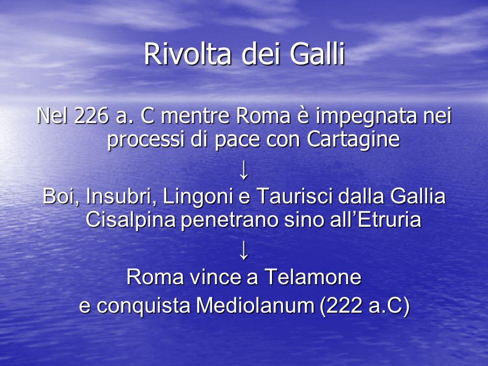 Rivolta dei Galli Nel 226 a.