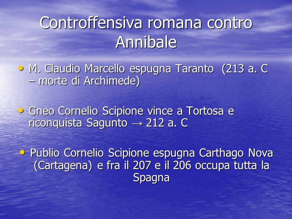 Controffensiva romana contro Annibale M.Claudio Marcello espugna Taranto (213 a.