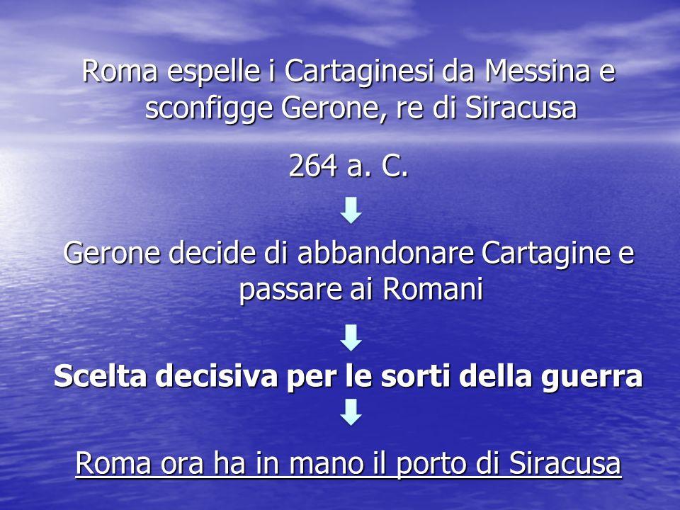 Cartagine è in possesso di una flotta fortissima ↓ Roma risponde con il console C.