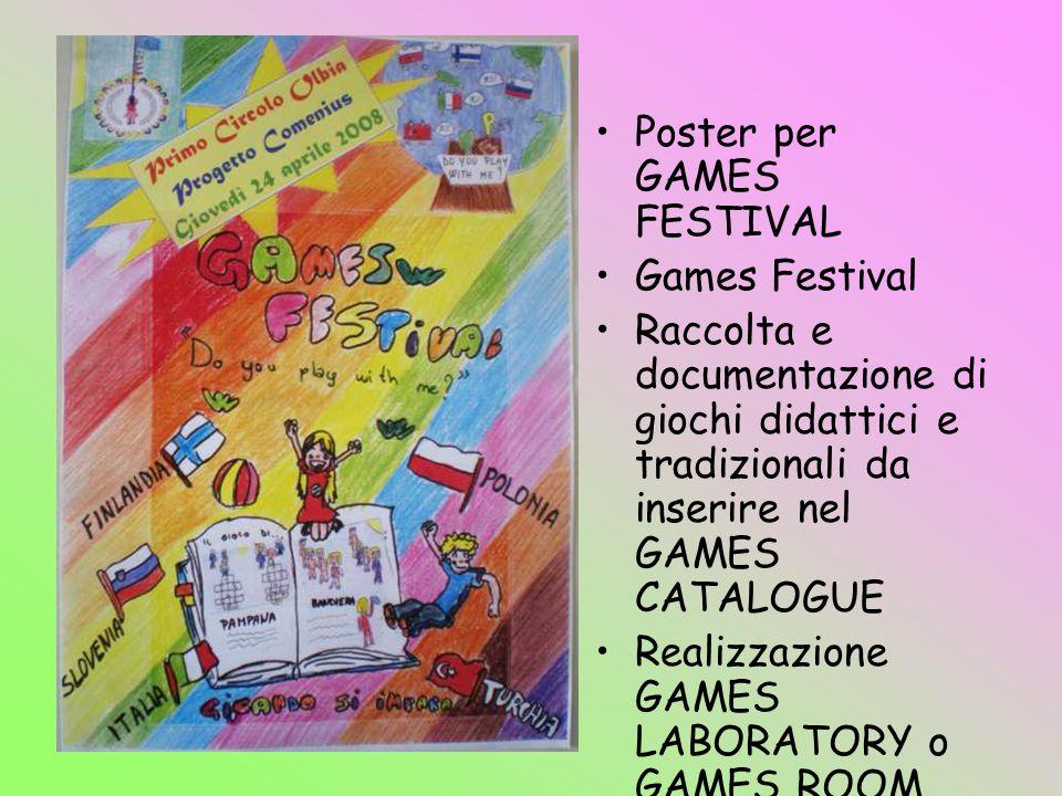 Poster per GAMES FESTIVAL Games Festival Raccolta e documentazione di giochi didattici e tradizionali da inserire nel GAMES CATALOGUE Realizzazione GA