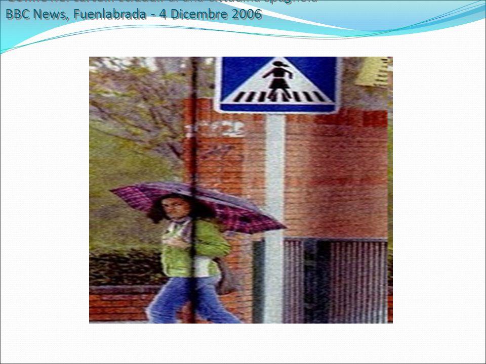 Gonne nei cartelli stradali di una cittadina Spagnola BBC News, Fuenlabrada - 4 Dicembre 2006