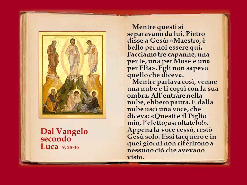 In quel tempo, Gesù prese con sé Pietro, Giovanni e Giacomo e salì sul monte a pregare.