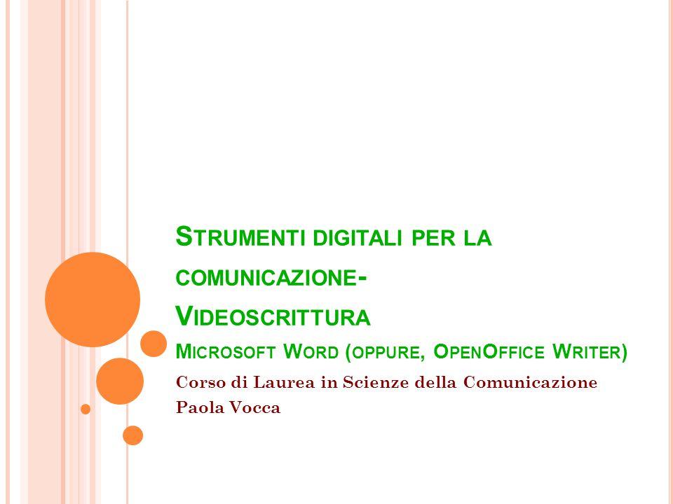 V IDEOSCRITTURA Separare la scrittura di un testo dalla stampa 2 Strumenti Digitali per la comunicazione - a.a.
