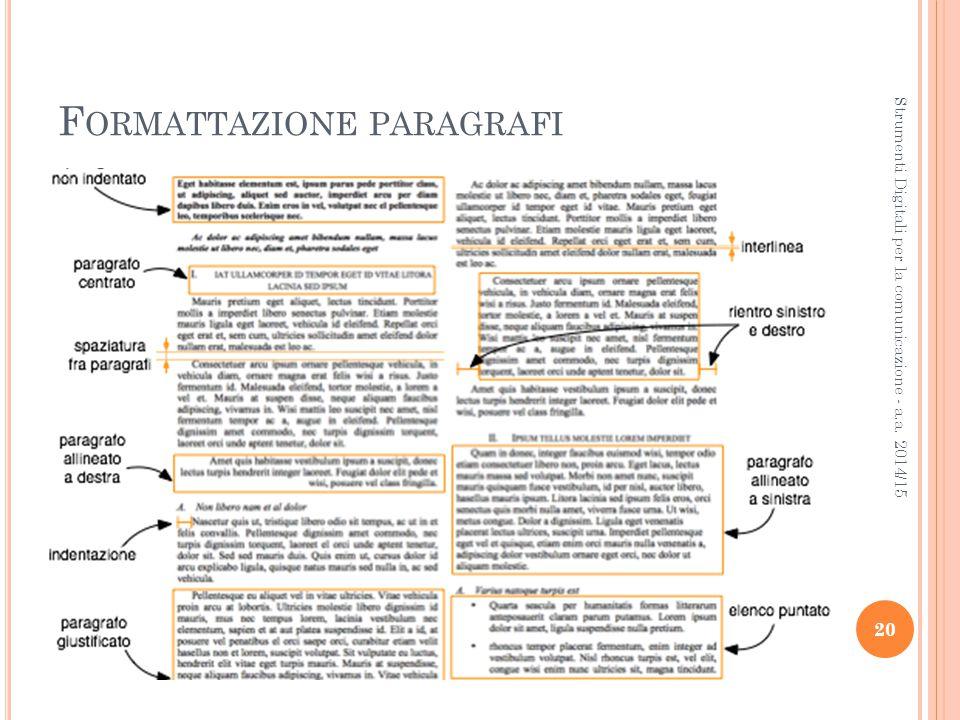F ORMATTAZIONE PARAGRAFI 20 Strumenti Digitali per la comunicazione - a.a. 2014/15